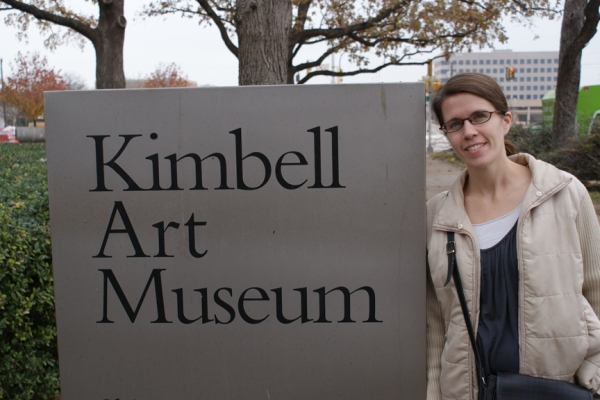 Amy at the Kimbell